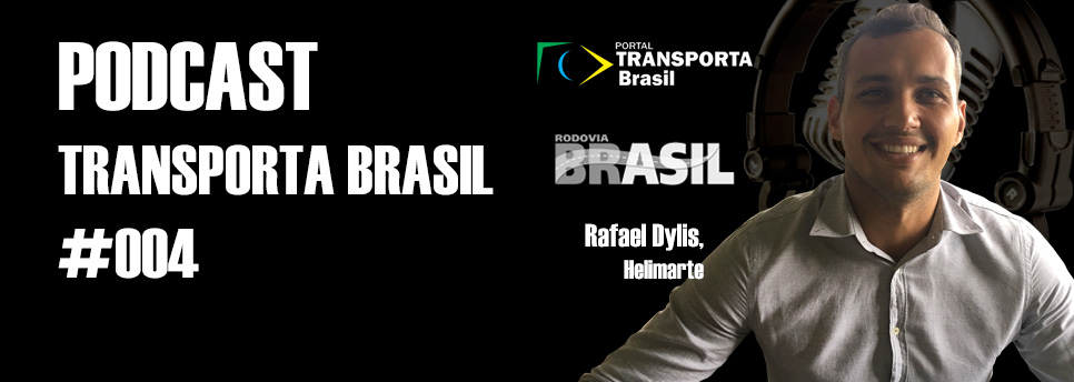 Podcast Transporta Brasil – edição 004