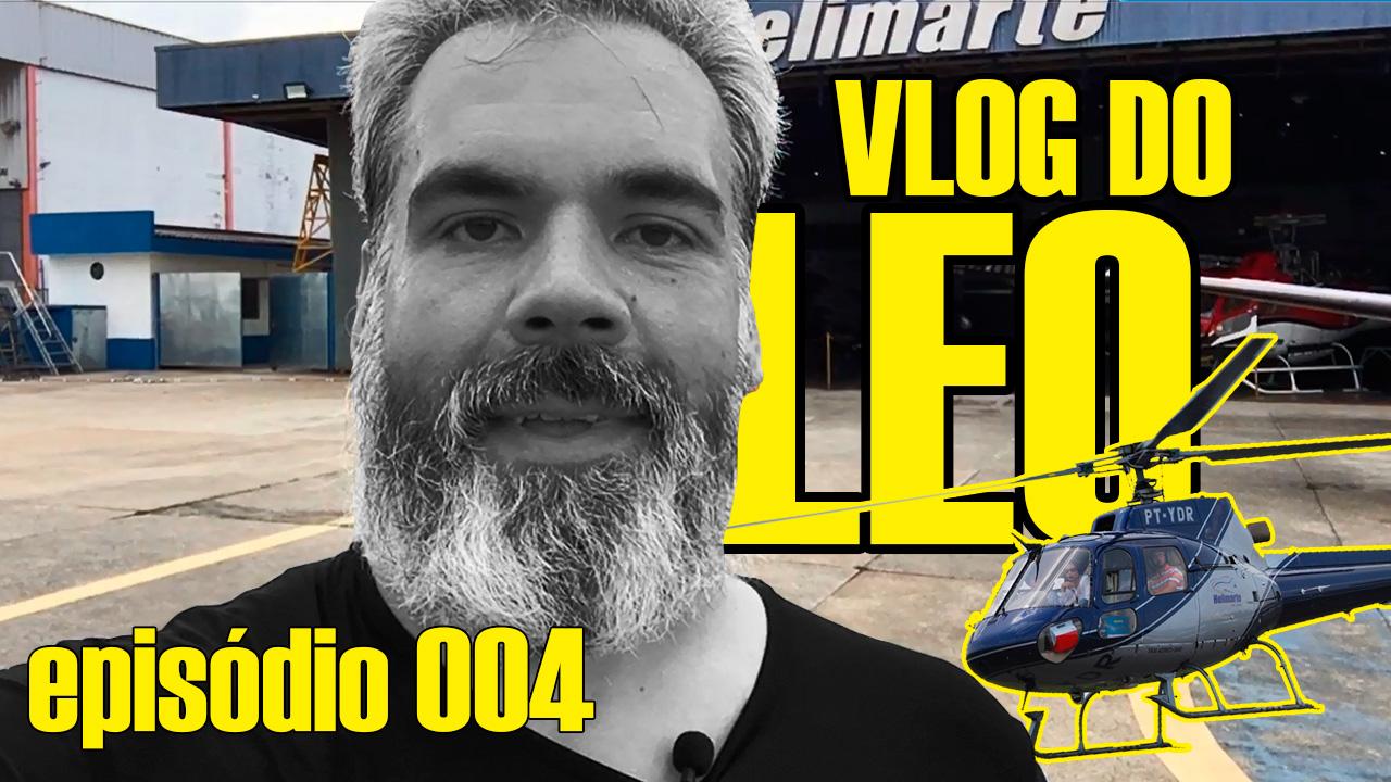 Episódio #04 do vlog do Leo: helicópteros em São Paulo
