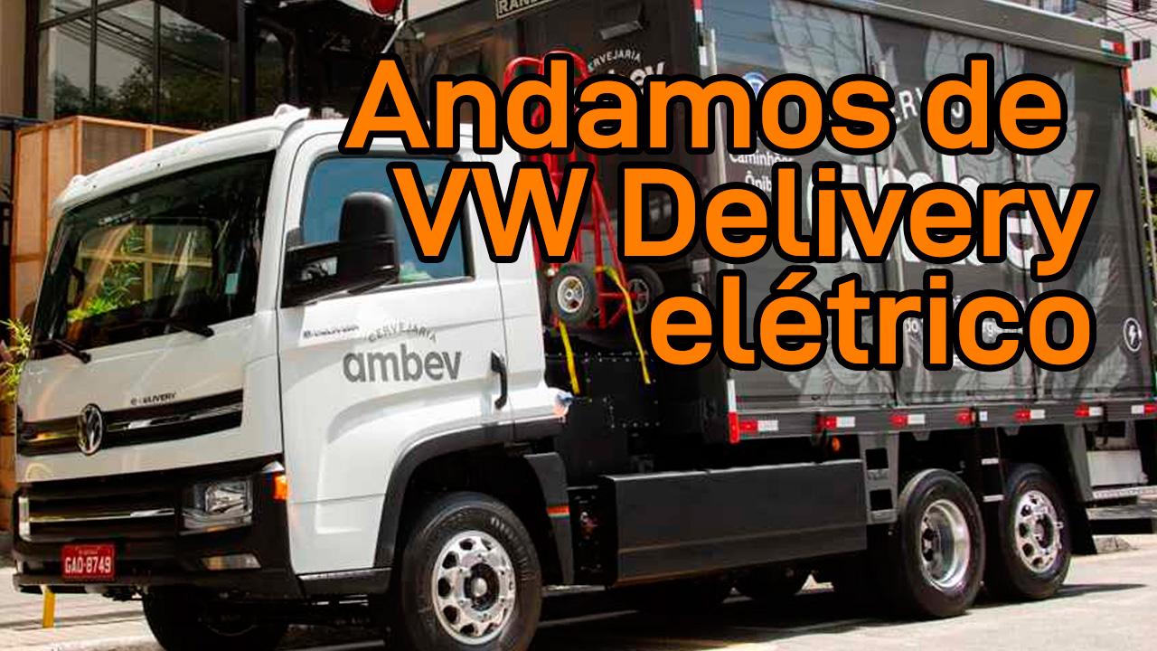 Conhecemos de perto o VW Delivery elétrico na Fenatran